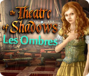 Theatre of Shadows: Les Ombres