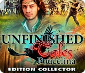 Unfinished Tales: Poucelina Edition Collector