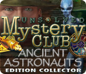 Unsolved Mystery Club ®: Ancient Astronauts ® Edition Collector