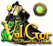 Val'Gor: D'Humbles Débuts