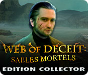 Web of Deceit: Sables Mortels Edition Collector