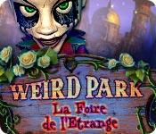 Weird Park: La Foire de l'Etrange