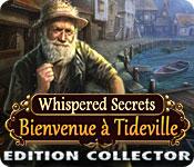 Whispered Secrets: Bienvenue à Tideville Edition Collector