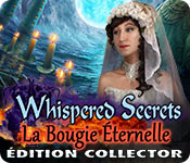 Whispered Secrets: La Bougie Éternelle Édition Collector