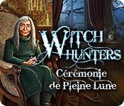 Witch Hunters: Cérémonie de Pleine Lune