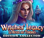 Witches' Legacy: Le Réveil des TénèbresÉdition Collector