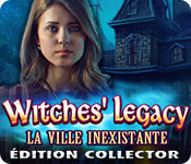 Witches' Legacy: La Ville InexistanteÉdition Collector