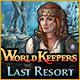 World Keepers: Last Resort