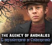 Acquista on-line giochi per PC, scaricare : The Agency of Anomalies: L'orfanotrofio di Cinderstone