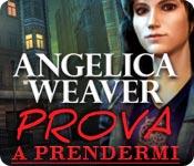 Acquista on-line giochi per PC, scaricare : Angelica Weaver: Prova a prendermi