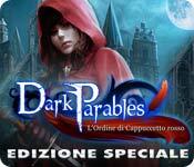Acquista on-line giochi per PC, scaricare : Dark Parables: L'Ordine di Cappuccetto rosso Edizione Speciale