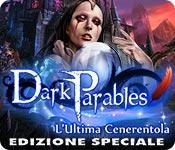 Acquista on-line giochi per PC, scaricare : Dark Parables: L'Ultima Cenerentola Edizione Speciale