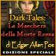 Nuovo gioco per computer Dark Tales: La Maschera della Morte Rossa di Edgar Allan Poe Edizione Speciale
