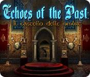 Acquista on-line giochi per PC, scaricare : Echoes of the Past: Il castello delle ombre