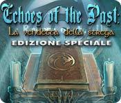 Acquista on-line giochi per PC, scaricare : Echoes of the Past: La vendetta della strega Edizione Speciale