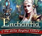 Acquista on-line giochi per PC, scaricare : Enchantia: L'ira della Regina Fenice