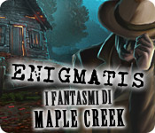 Acquista on-line giochi per PC, scaricare : Enigmatis: I fantasmi di Maple Creek