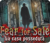 Acquista on-line giochi per PC, scaricare : Fear for Sale: La casa posseduta