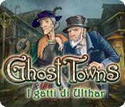 Acquista on-line giochi per PC, scaricare : Ghost Towns: I gatti di Ulthar