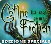 Acquista on-line giochi per PC, scaricare : Gothic Fiction: La saga oscura Edizione Speciale