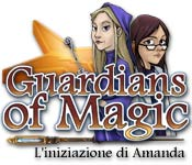 Acquista on-line giochi per PC, scaricare : Guardians of Magic: L'iniziazione di Amanda