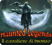 Acquista on-line giochi per PC, scaricare : Haunted Legends: Il Cavaliere di Bronzo