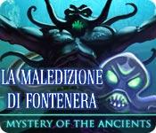 Acquista on-line giochi per PC, scaricare : Mystery of the Ancients: La maledizione di Fontenera