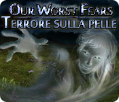 Acquista on-line giochi per PC, scaricare : Our Worst Fears: Terrore sulla pelle