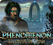 Acquista on-line giochi per PC, scaricare : Phenomenon: La città di Cyan