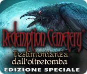 Acquista on-line giochi per PC, scaricare : Redemption Cemetery: Testimonianza dall'oltretomba Edizione Speciale