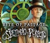 Acquista on-line giochi per PC, scaricare : Rite of Passage: Lo spettacolo perfetto