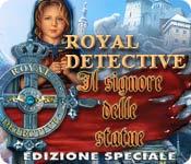 Acquista on-line giochi per PC, scaricare : Royal Detective: Il signore delle statue Edizione Speciale