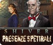 Acquista on-line giochi per PC, scaricare : Shiver: Presenze spettrali