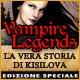 Vampire Legends: La Vera Storia di Kisilova Edizione Speciale