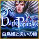 オンラインPCゲームを購入 : ダーク・パラブルズ:白鳥姫と災いの樹