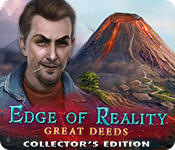 オンラインPCゲームを購入 : Edge of Reality: Great Deeds Collector's Edition