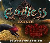 オンラインPCゲームを購入 : Endless Fables: Shadow Within Collector's Edition
