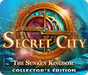 オンラインPCゲームを購入 : Secret City: The Sunken Kingdom Collector's Edition