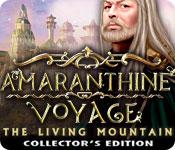 Spelletjes downloaden voor pc : Amaranthine Voyage: The Living Mountain Collector's Edition