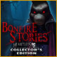Nieuw spelletjes Bonfire Stories: Heartless Collector's Edition