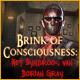 Brink of Consciousness: Het Syndroom van Dorian Gray