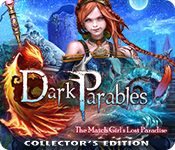 Spelletjes downloaden voor pc : Dark Parables: The Match Girl's Lost Paradise Collector's Edition