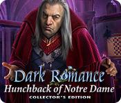 Spelletjes downloaden voor pc : Dark Romance: Hunchback of Notre-Dame Collector's Edition