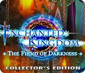 Spelletjes downloaden voor pc : Enchanted Kingdom: The Fiend of Darkness Collector's Edition