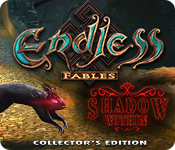 Spelletjes downloaden voor pc : Endless Fables: Shadow Within Collector's Edition