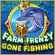 Spelletjes downloaden voor pc : Farm Frenzy: Gone Fishing