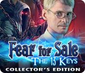 Spelletjes downloaden voor pc : Fear for Sale: The 13 Keys Collector's Edition