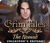 Spelletjes downloaden voor pc : Grim Tales: The Nomad Collector's Edition