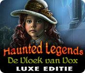 Spelletjes downloaden voor pc : Haunted Legends: De Vloek van Vox Luxe Editie