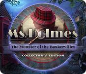 Spelletjes downloaden voor pc : Ms. Holmes: The Monster of the Baskervilles Collector's Edition
